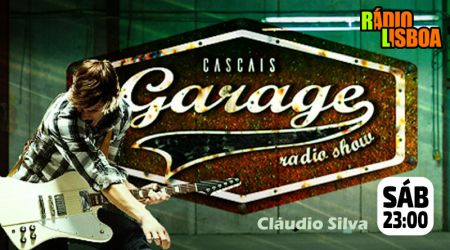 Cascais Garage - Sábado às 23h