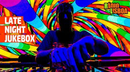 Late Night Jukebox - Segunda a Sexta às 0h