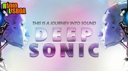 Deep Sonic - 6ªFeira às 17h