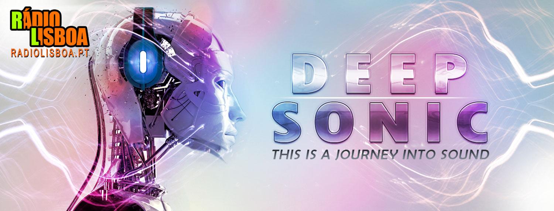 Deep Sonic - 6ªfeira às 20h